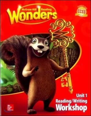 Wonders 1.1 Reading/Writing Workshop