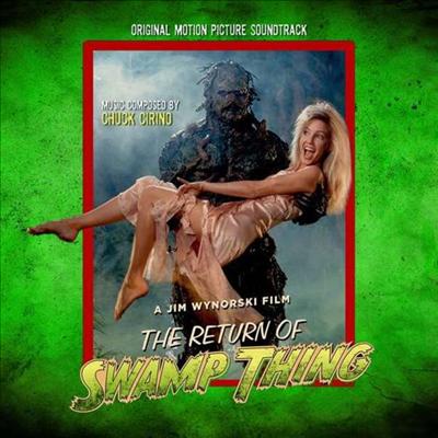 Chuck Cirino - The Return Of Swamp Thing (늪지의 괴물 2) (Soundtrack)(CD)