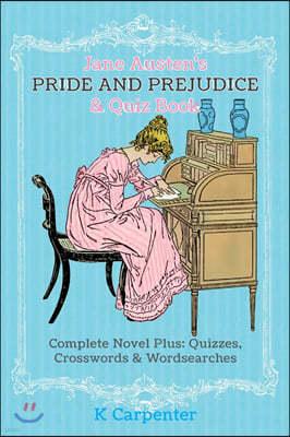 Jane Austen's Pride and Prejudice & Quiz Book: Complete Novel Plus: Quizzes, Crosswords and Word Searches