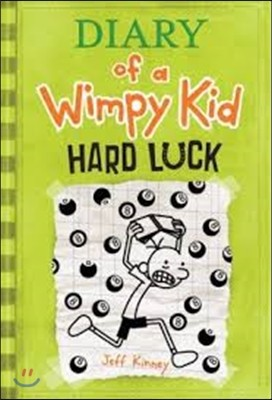 Diary of a Wimpy Kid #8 : Hard Luck (미국판)