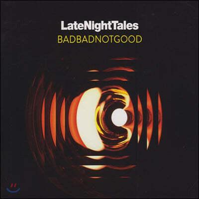 Badbadnotgood (배드배드낫굿) - Late Night Tales: BADBADNOTGOOD