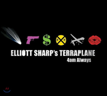 Elliott Sharp's Terraplane (엘리엇 샤프즈 테라플레인) - 4am Always