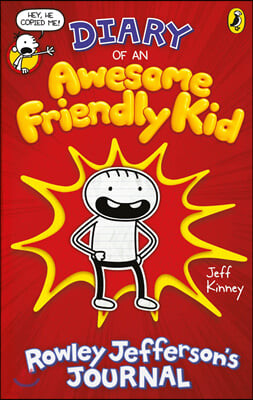 Diary of an Awesome Friendly Kid #1: Rowley Jefferson's Journal