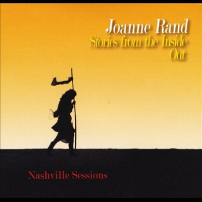 Joanne Rand - Stories From The Inside Out (Nashville Sessions)(CD)