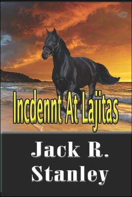 Incident At Lajitas (LP)
