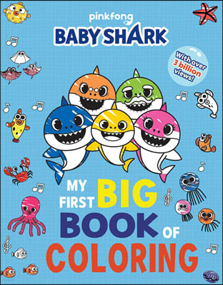 Baby Shark: My First Big Book of Coloring