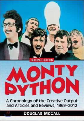 Monty Python: A Chronology, 1969-2012