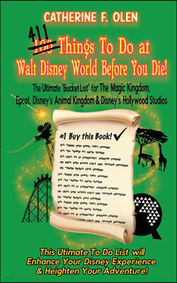 One Hundred Things to do at Walt Disney World Before you Die
