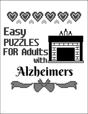 Easy Puzzles For Adults With Alzheimers: Sudoku For Seniors To Keep The Memory Sharp & The Spirit Happy Perfect For Long Car Drives, Airplane Rides &