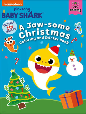 Baby Shark: A Jaw-Some Christmas Coloring and Sticker Book