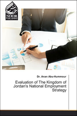 Evaluation of The Kingdom of Jordan's National Employment Strategy