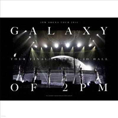 투피엠 (2PM) - Arena Tour 2016 'Galaxy Of 2PM' Tour Final In 大阪城ホ-ル (Blu-ray+DVD) (완전생산한정반)(Blu-ray)(2020)