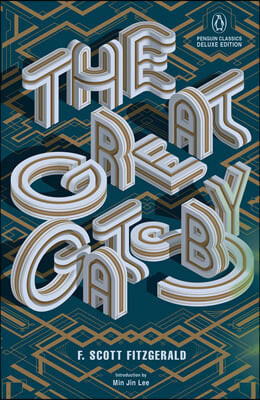 The Great Gatsby: (penguin Classics Deluxe Edition)