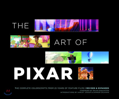 The Art of Pixar: The Complete Colorscripts from 25 Years of Feature Films (Revised and Expanded)