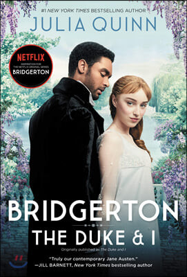 Bridgerton [tv Tie-In]: The Duke and I : 넷플릭스 미드 '브리저튼' 원작소설