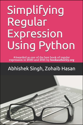 Simplifying Regular Expression Using Python: Learn RegEx Like Never Before