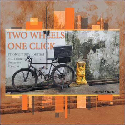 Two Wheels, One Click: Photography Journal Kuala Lumpur Singapore Mayapur