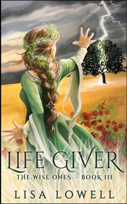 Life Giver (The Wise Ones Book 3)