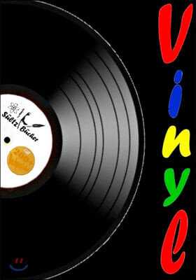 Vinyl - Meine Schallplattensammlung - Sammelbuch/Notizbuch fur LP- und Single-Schallplatten