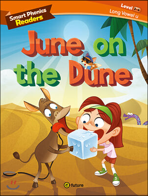 Smart Phonics Readers 3-4 : June on the Dune