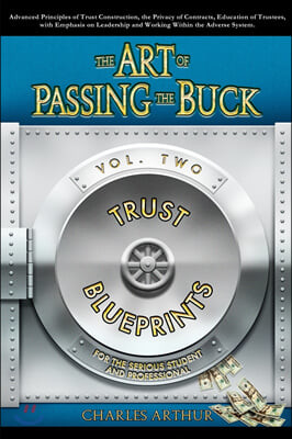 The Art of Passing the Buck, Vol 2