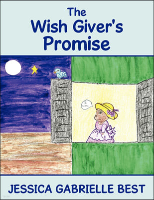 The Wish Giver's Promise