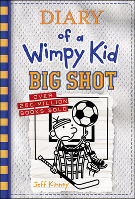 Diary of a Wimpy Kid #16 : Big Shot (미국판)