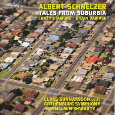슈넬저: 크레이지 다이아몬드 & 교오 이야기 (Schnelzer: Crazy Diamond & Tales From Suburbia ) (SACD Hybrid) - Benjamin Shwartz