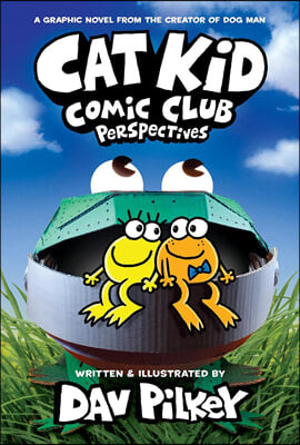 Cat Kid Comic Club #2: From the Creator of Dog Man