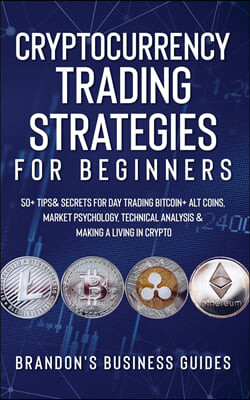 Cryptocurrency Trading Strategies For Beginners