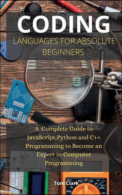 CODING LANGUAGES FOR ABSOLUTE BEGINNERS