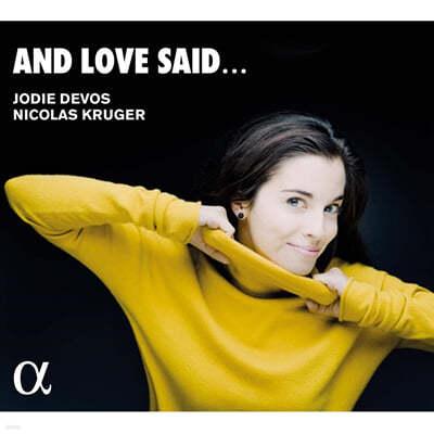 Jodie Devos 조디 데보스가 부르는 사랑의 노래 (And Love Said...)