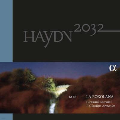 Giovanni Antonini 하이든 2032 프로젝트 8집 (Haydn 2032 Vol. 8 - La Roxolana) [2LP+CD]