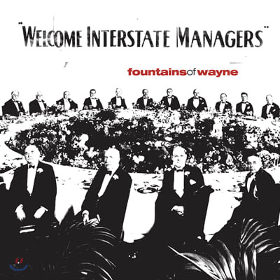 Fountains of Wayne (파운틴즈 오브 웨인) - Welcome Interstate Managers [레드 컬러 2LP]